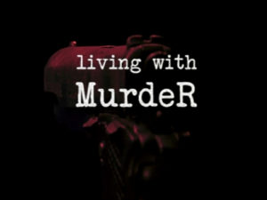 Living With Murder