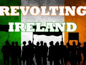 Revolting Ireland